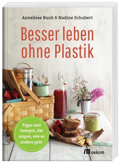 Quelle: http://www.besser-leben-ohne-plastik.de/